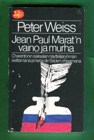 Jeal Paul Marat'n vaino ja murha - Kaksinäytöksinen näytelmä