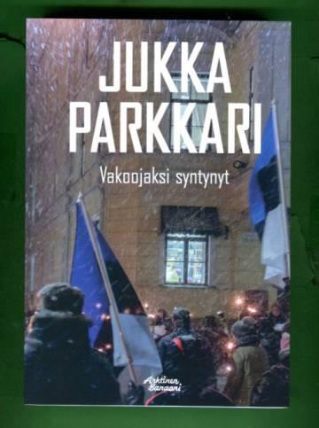 Vakoojaksi syntynyt - Romaani vakoilusta ja vastavakoilusta Suomessa 1944-1991
