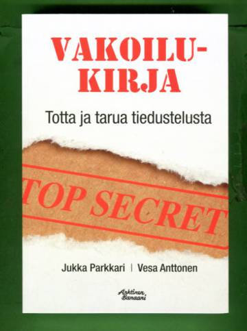 Vakoilukirja - Totta ja tarua tiedustelusta