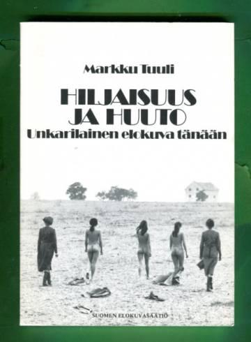 Hiljaisuus ja huuto - Unkarilainen elokuva tänään