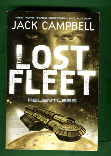The Lost Fleet 5 - Relentless