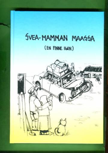 Svea-Mamman maassa (suomalaisena ruotsissa)
