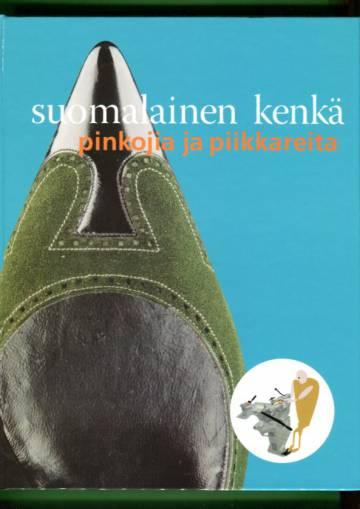 Suomalainen kenkä - Pinkojia ja piikkareita