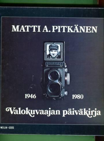 Valokuvaajan päiväkirja - 1946-80