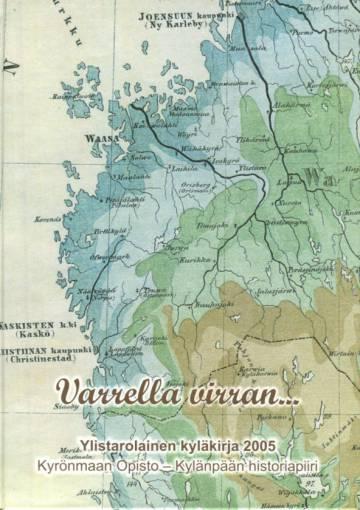 Varrella virran... - Ylistarolainen kyläkirja 2005