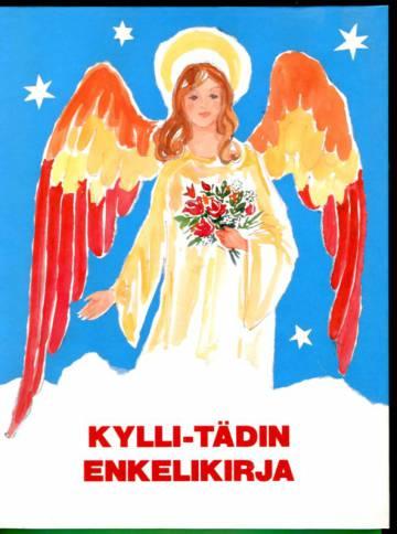 Kylli-tädin enkelikirja