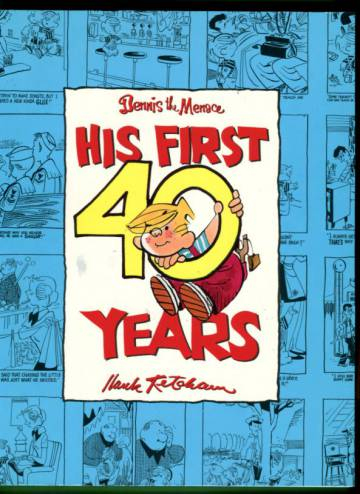 Dennis the Menace - His First 40 Years