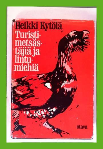 Turistimetsästäjiä ja lintumiehiä