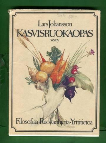 Kasvisruokaopas - Filosofiaa ja ruokaohjeita