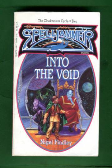 Spelljammer: Cloakmaster Cycle 2 - Into the Void