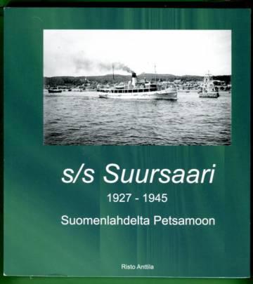 s/s Suursaari 1927-1945 - Suomenlahdelta Petsamoon
