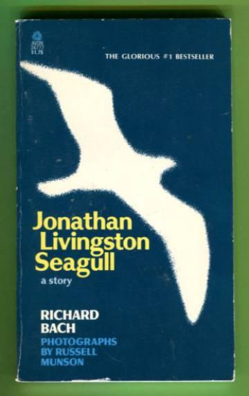Jonathan Livingston Seagull - A Story