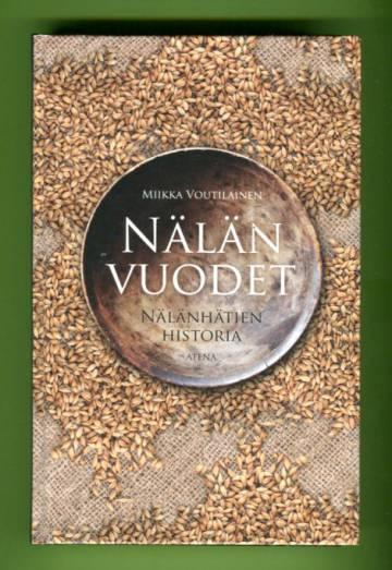 Nälän vuodet - Nälänhätien historia