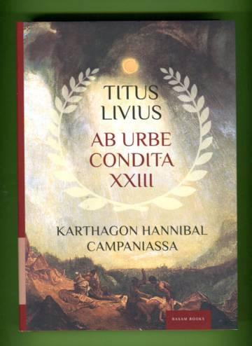 Ab urbe Condita XXIII - Karthagon Hannibal Campaniassa
