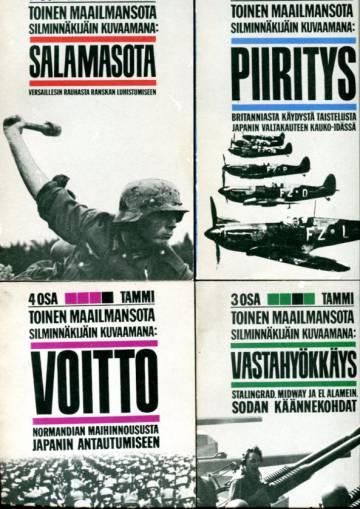 Toinen maailmansota silminnäkijäin kuvaamana 1-4