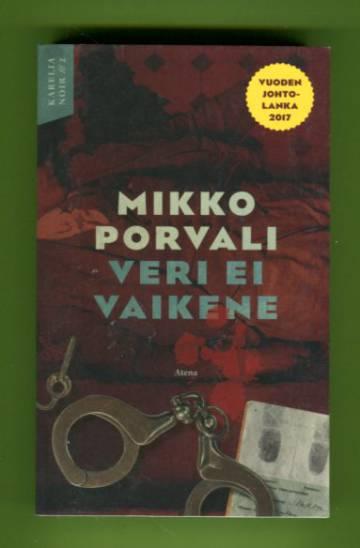 Veri ei vaikene - Karelia Noir 2