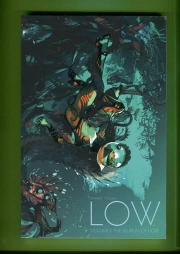 Low Vol. 1: The Delirium of Hope
