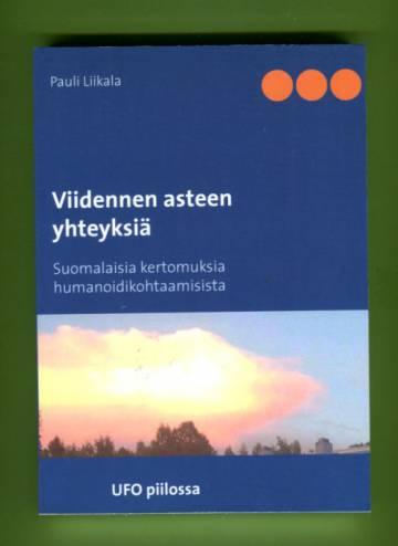 Viidennen asteen yhteyksiä - Suomalaisia kertomuksia humanoidikohtaamisista