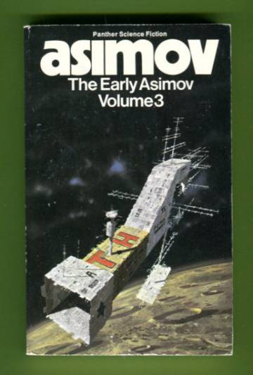 The Early Asimov or, Eleven Years of Trying - Volume 3