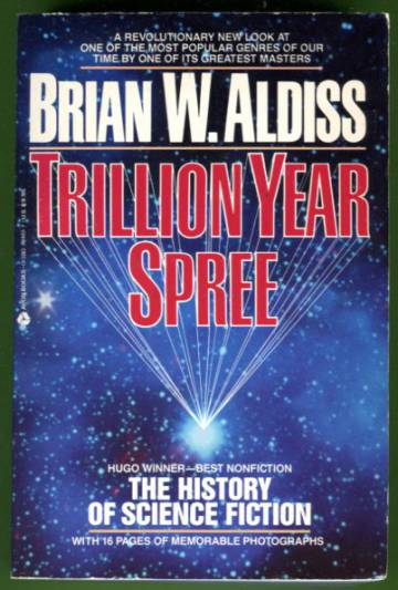 Trillion Year Spree - The History of Science Fiction