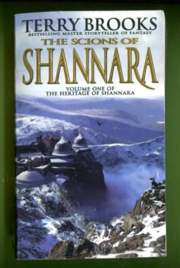 The Heritage of Shannara 1 - The Scions of Shannara