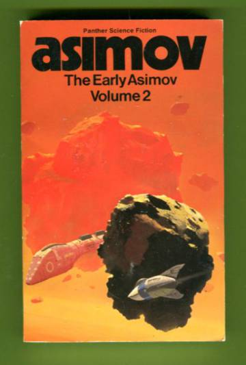 The Early Asimov or, Eleven Years of Trying - Volume 2
