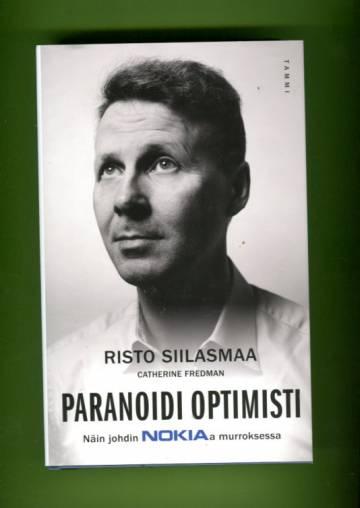 Paranoidi optimisti - Näin johdin Nokiaa murroksessa