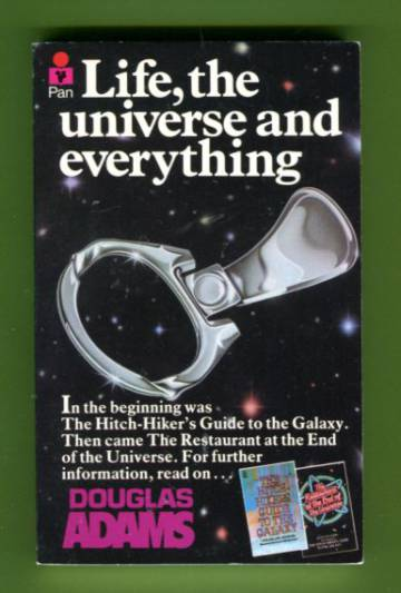 Life, the Universe and Everything - The Hitch Hiker's Guide to the Galaxy 3