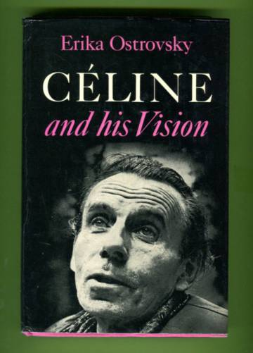 Céline and his Vision