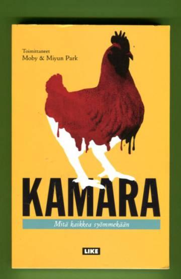 Kamara - Mitä kaikkea syömmekään