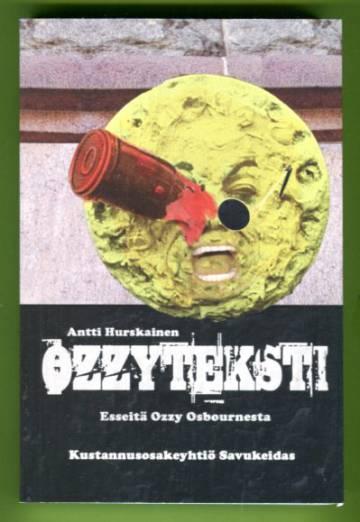 Ozzyteksti - Esseitä Ozzy Osbournesta