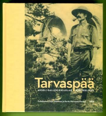 Tarvaspää - Akseli Gallen-Kallelan ateljeelinna