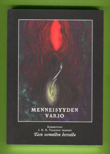 Menneisyyden varjo - Kommentaari J.R.R. Tolkienin teokseen Taru sormusten herrasta