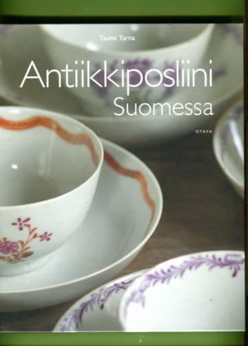 Antiikkiposliini Suomessa