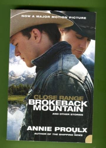 Close Range - Brokeback Mountain and Other Stories