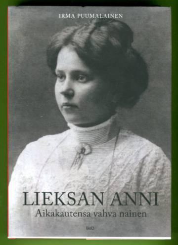 Lieksan Anni - Aikakautensa vahva nainen