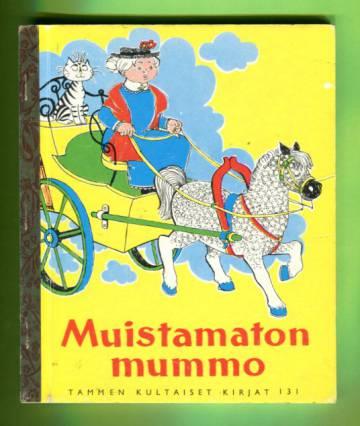 Tammen kultaiset kirjat 131 - Muistamaton mummo