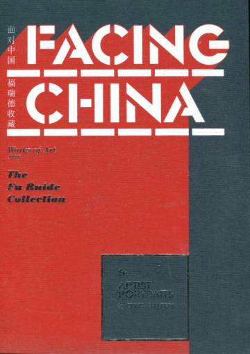 Facing China - The Fu Ruide Collection
