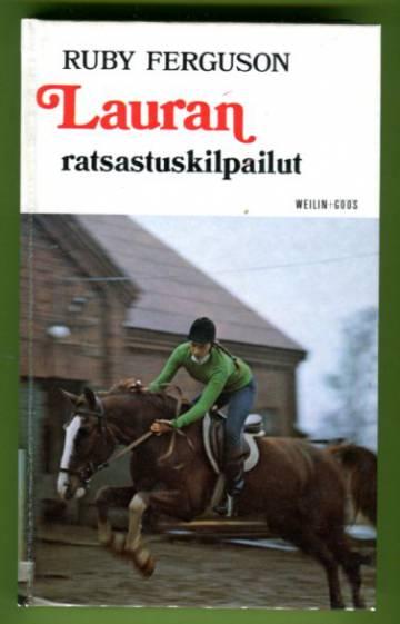 Laura-sarja 1 - Lauran ratsastuskilpailut: Tyttöromaani