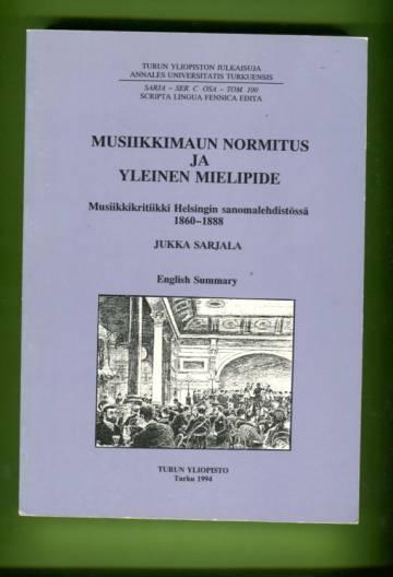 Musiikkimaun normitus ja yleinen mielipide - Musiikkikritiikki Helsingin sanomalehdistössä 1860-1888