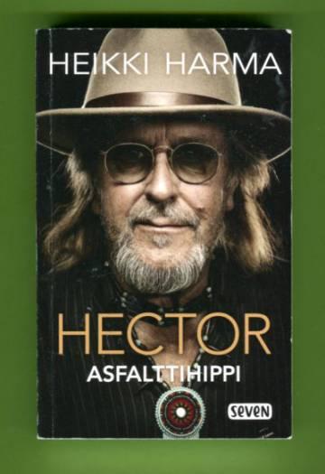 Hector - Asfalttihippi: Muistelmia putkiradiosta ruusuportille