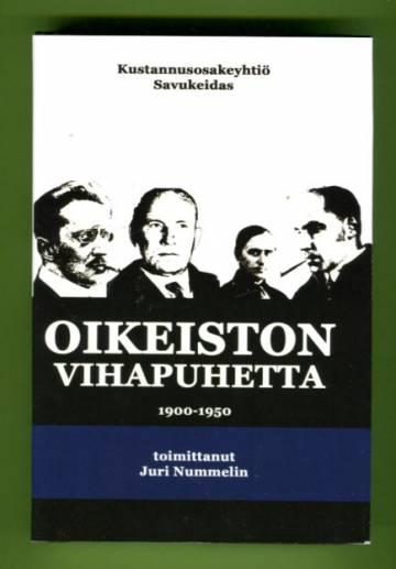 Oikeiston vihapuhetta 1900-1950