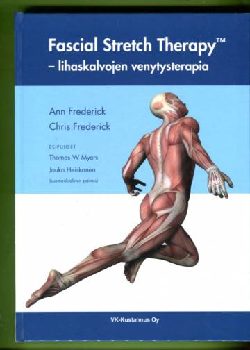 Fascial Stretch Therapy - Lihaskalvojen venytysterapia