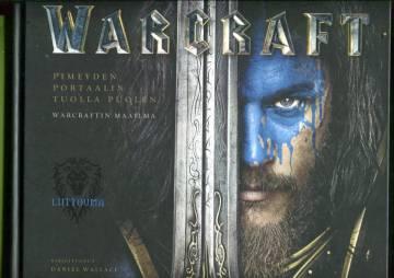 Warcraft - Pimeyden portaalin tuolla puolen