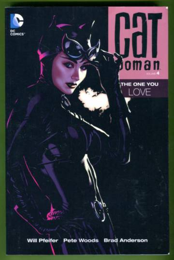 Catwoman Vol 4: The One You Love