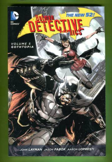 Batman - Detective Comics Vol 5: Gothtopia