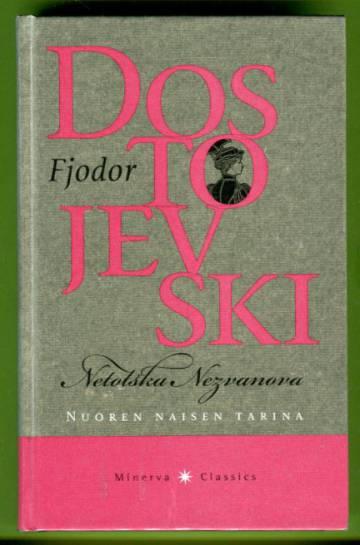 Netotska Nezvanova - Nuoren naisen tarina