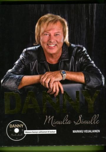 Danny - Minulta sinulle