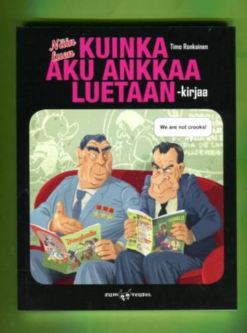 Näin luen Kuinka luen Aku Ankkaa luetaan -kirjaa