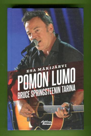 Pomon lumo - Bruce Springsteenin tarina
